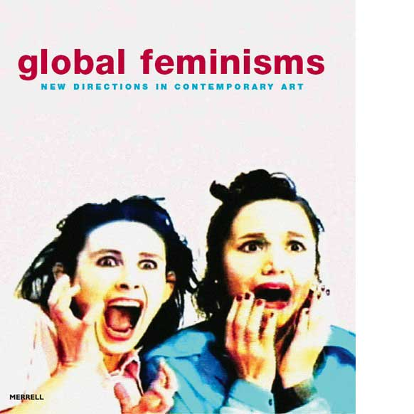 Global Feminisms | Elizabeth A. Sackler Center for Feminist Art
