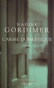 L'arme domestique, Nadine Gordimer | 1998