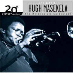20th Century Masters : Millennium Collection | Best of Hugh Masakela